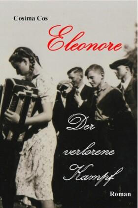 Eleonore - Der verlorene Kampf