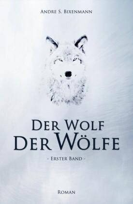 Der Wolf der Wölfe