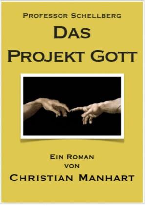Das Projekt Gott