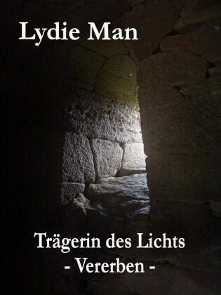 Trägerin des Lichts - Vererben