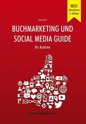 Buchmarketing und Social Media Guide für Autoren