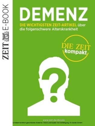 Demenz - DIE ZEIT kompakt
