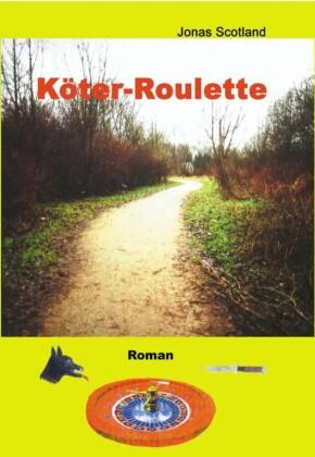 Köter-Roulette