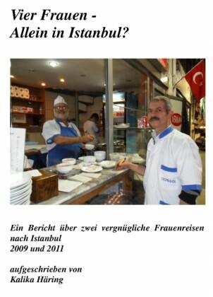 Vier Frauen allein in Istanbul