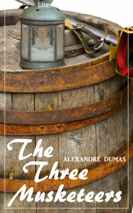 The Three Musketeers (Alexandre Dumas) (Literary Thoughts Edition)