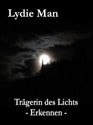 Trägerin des Lichts - Erkennen