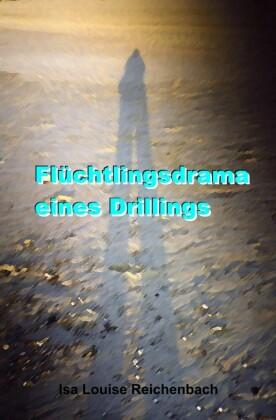 Flüchtlingsdrama eines Drillings