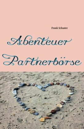 Abenteuer Partnerbörse
