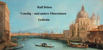 Venedig - und andere Obsessionen