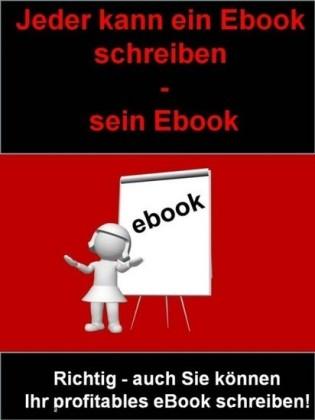 Jeder kann ein Ebook schreiben