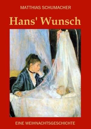 Hans' Wunsch