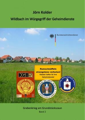 Wildbach im Würgegriff der Geheimdienste