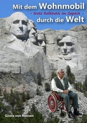 Mit dem Wohnmobil durch die Welt - trotz Rollstuhls im Gepäck