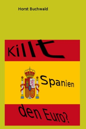 Killt Spanien den Euro?