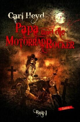 Papa und die Motorradrocker