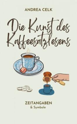 Die Kunst des Kaffeesatzlesen