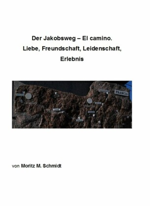 Der Jakobsweg - El camino.