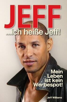 JEFF... ich heiße Jeff!
