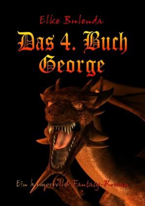 Das 4. Buch George