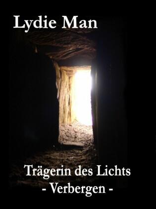 Trägerin des Lichts - Verbergen
