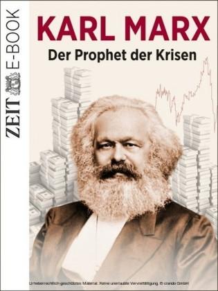 Karl Marx - Der Prophet der Krisen