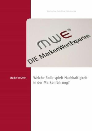 Studie 2014 - Welche Rolle spielt Nachhaltigkeit in der Markenführung?