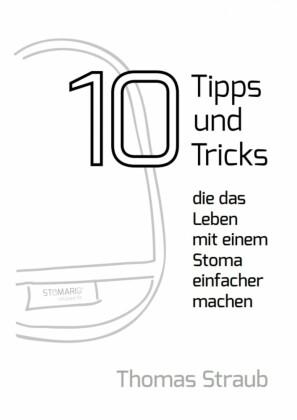 10 Tipps, die das Leben mit einem Stoma einfacher machen