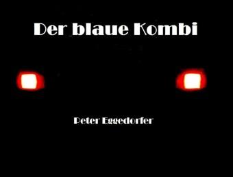 Der blaue Kombi