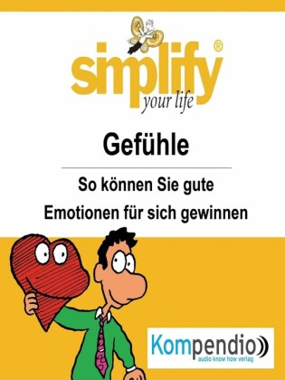 simplify your life - Gefühle
