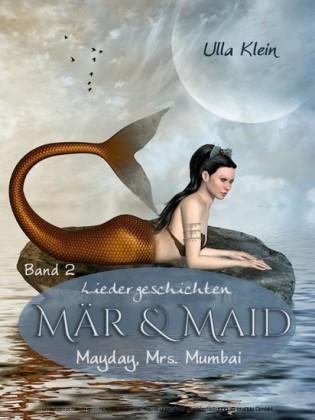 Mär & Maid - Liedergeschichten Band 2