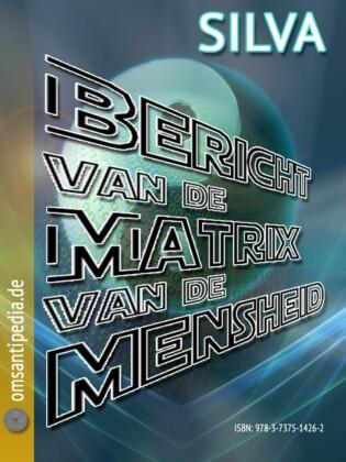 Bericht van de matrix van de mensheid