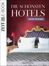 Die schönsten Hotels unter 100 Euro