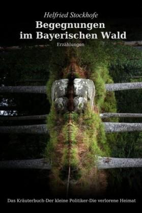 Begegnungen im Bayerischen Wald