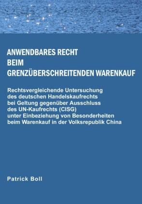 Anwendbares Recht beim grenzüberschreitenden Warenkauf