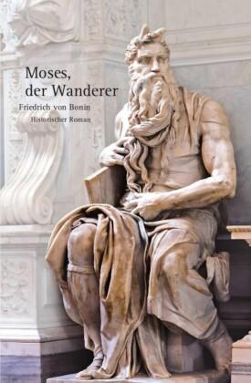 Moses, der Wanderer
