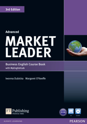 Market Leader 3rd Edition Advanced Coursebook with DVD-ROM and MyEnglishLab Access Code Pack, m. 1 Beilage, m. 1 Online-