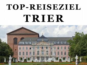 Top-Reiseziel Trier. Band 1