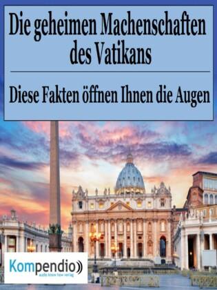Die geheimen Machenschaften des Vatikans