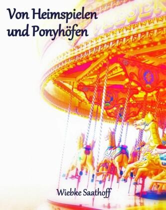Von Heimspielen und Ponyhöfen