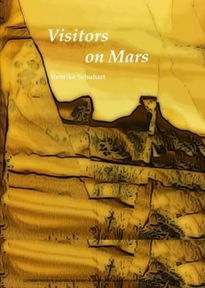 Visitors on Mars