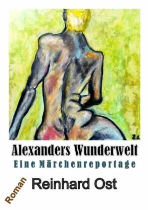 Alexanders Wunderwelt