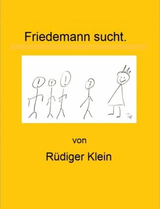 Friedemann sucht.