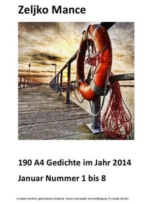190 A4 Gedichte im Jahr 2014 Januar Nummer 1 bis 8