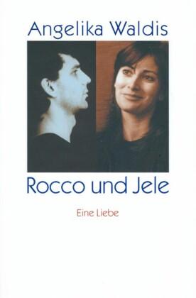 Rocco und Jele