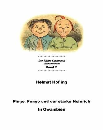 Pingo, Pongo und der starke Heinrich in Owambien