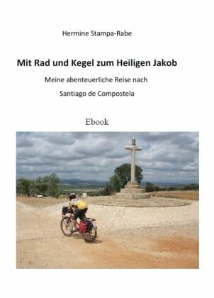 Mit Rad und Kegel zum Heiligen Jakob
