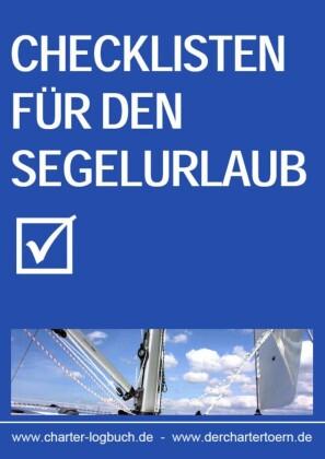 Checklisten für den Segelurlaub 2013. Auch zum Skippertraining nach der SKS-Prüfung.