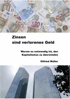 Zinsen sind verlorenes Geld