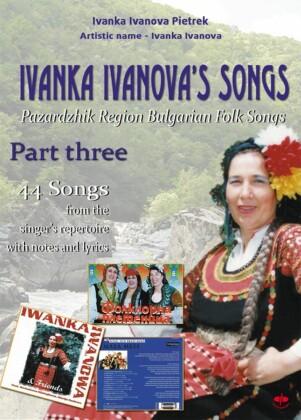 Ivanka Ivanova's Songs - part three