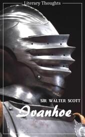 Ivanhoe (Sir Walter Scott) (Literary Thoughts Edition)